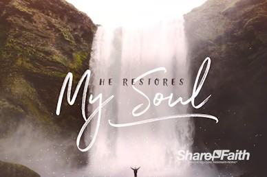 He Restores My Soul Title Motion Graphic