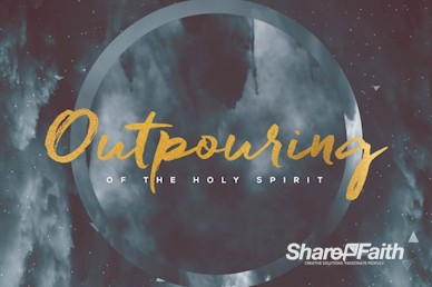 Outpouring of the Holy Spirit Title Motion Graphic