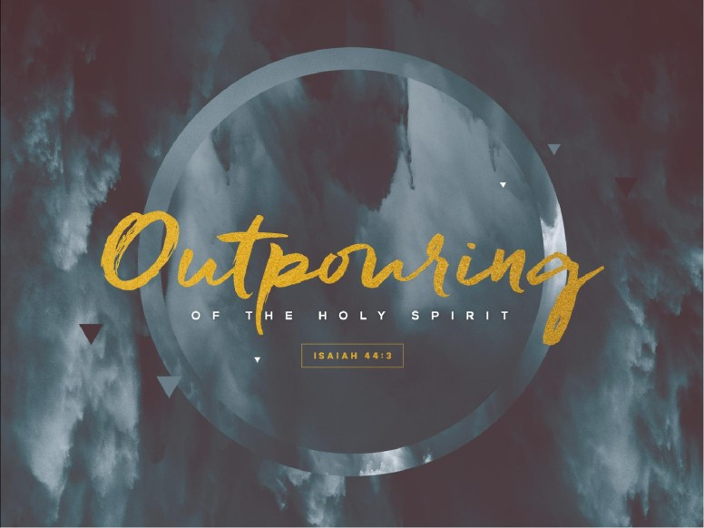 Outpouring of the Holy Spirit Sermon PowerPoint