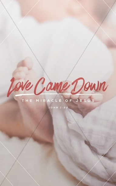 Love Came Down Christmas Bulletin