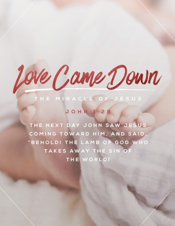 Love Came Down Christmas Flyer