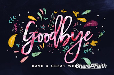 Love Never Gives Up Goodbye Church Motion Graphic
