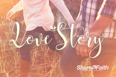 Love Story Church Motion Graphic