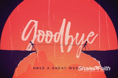 Give And Take Goodbye Church Motion Graphic