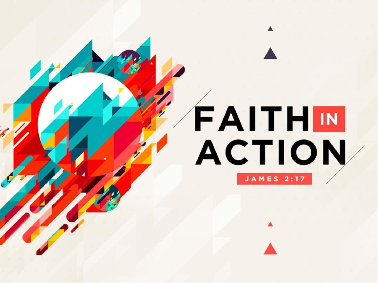 Faith In Action Sermon PowerPoint