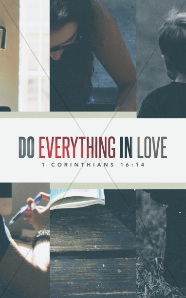 Do Everything In Love Church Bulletin