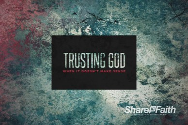Trusting God Title Church Motion Graphic