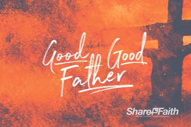 Good Good Father Church Motion Graphic