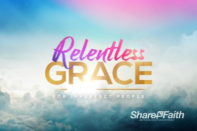 Relentless Grace Church Motion Graphic