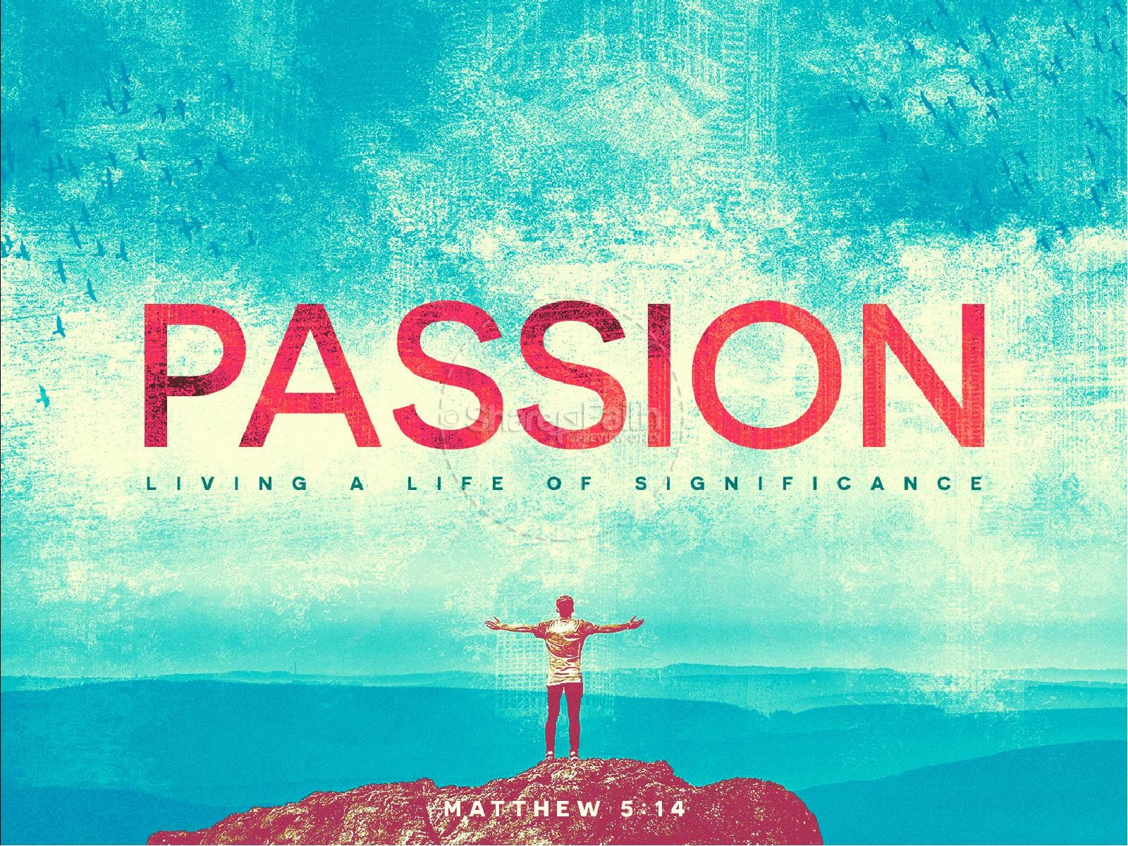 Passion For God Sermon PowerPoint