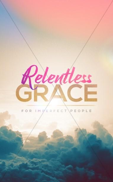 Relentless Grace Church Bulletin