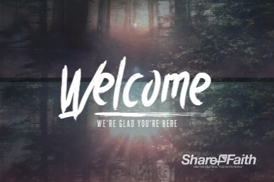 I Will Fear No Evil Welcome Church Motion Graphic