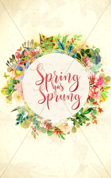 Spring Has Sprung Church Bulletin