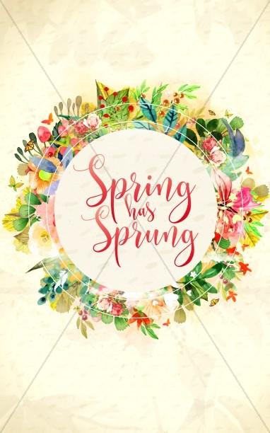 Spring Has Sprung Church Bulletin