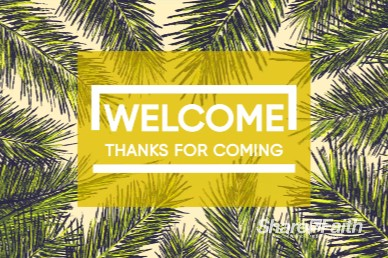 Palm Sunday Welcome Church Motion Graphic