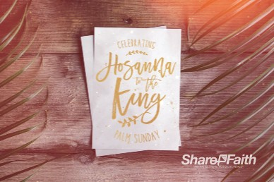 Palm Sunday Hosanna Church Motion Graphic
