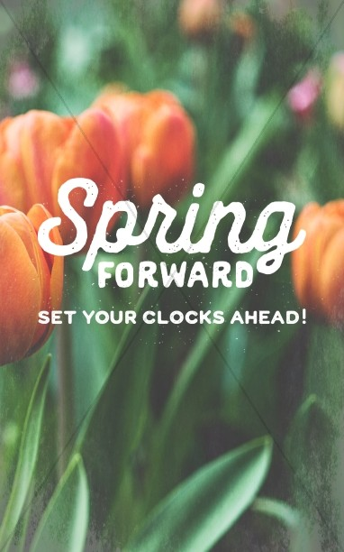 Spring Forward Tulip Church Bulletin