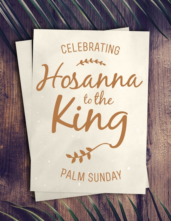 Palm Sunday Hosanna Church Flyer