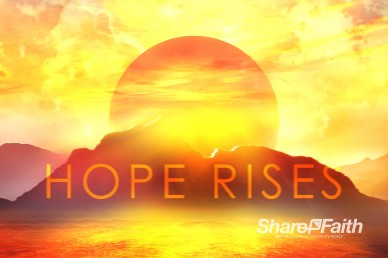 Hope Rises Sermon Motion Loop