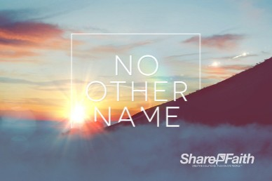 No Other Name Church Motion Graphic