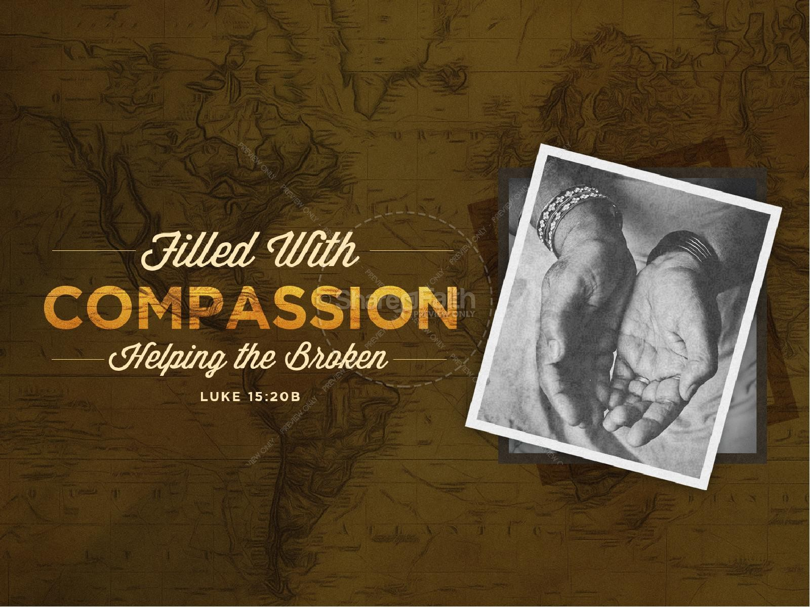 Filled With Compassion International Missions PowerPoint