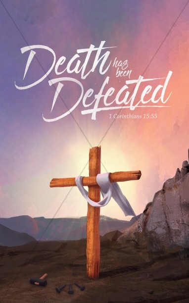Death Has Been Defeated Easter Bulletin