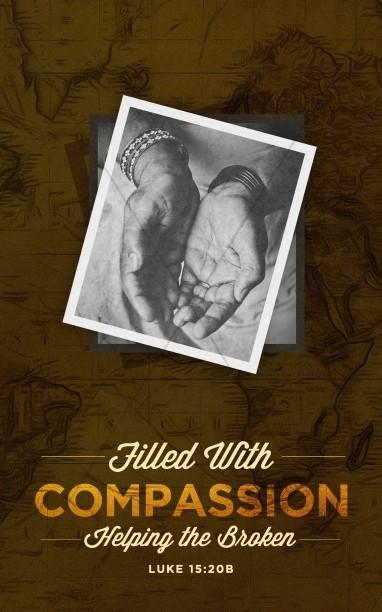 Filled With Compassion International Missions Bulletin