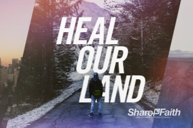 Heal Our Land Church Motion Graphic