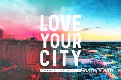 Love Your City Church Motion Graphic