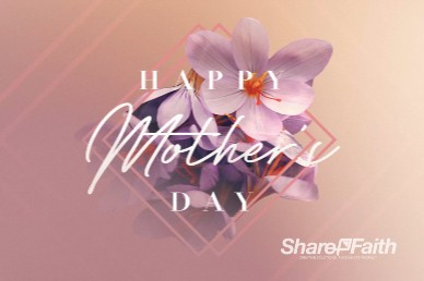 Happy Mother's Day Church Motion Graphic