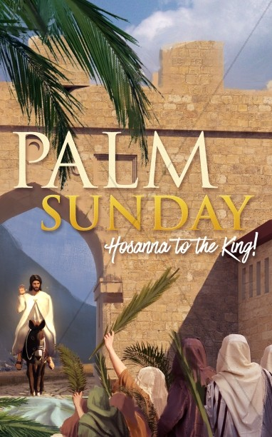 Palm Sunday Hosanna In The Highest Bulletin