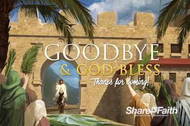 Palm Sunday Hosanna In The Highest Goodbye Motion Graphic