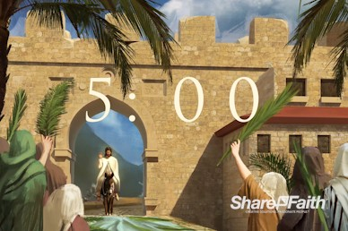 Palm Sunday Hosanna In The Highest Countdown Video