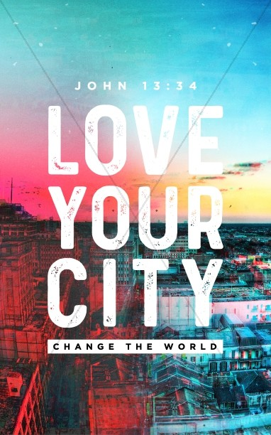 Love Your City Church Bulletin