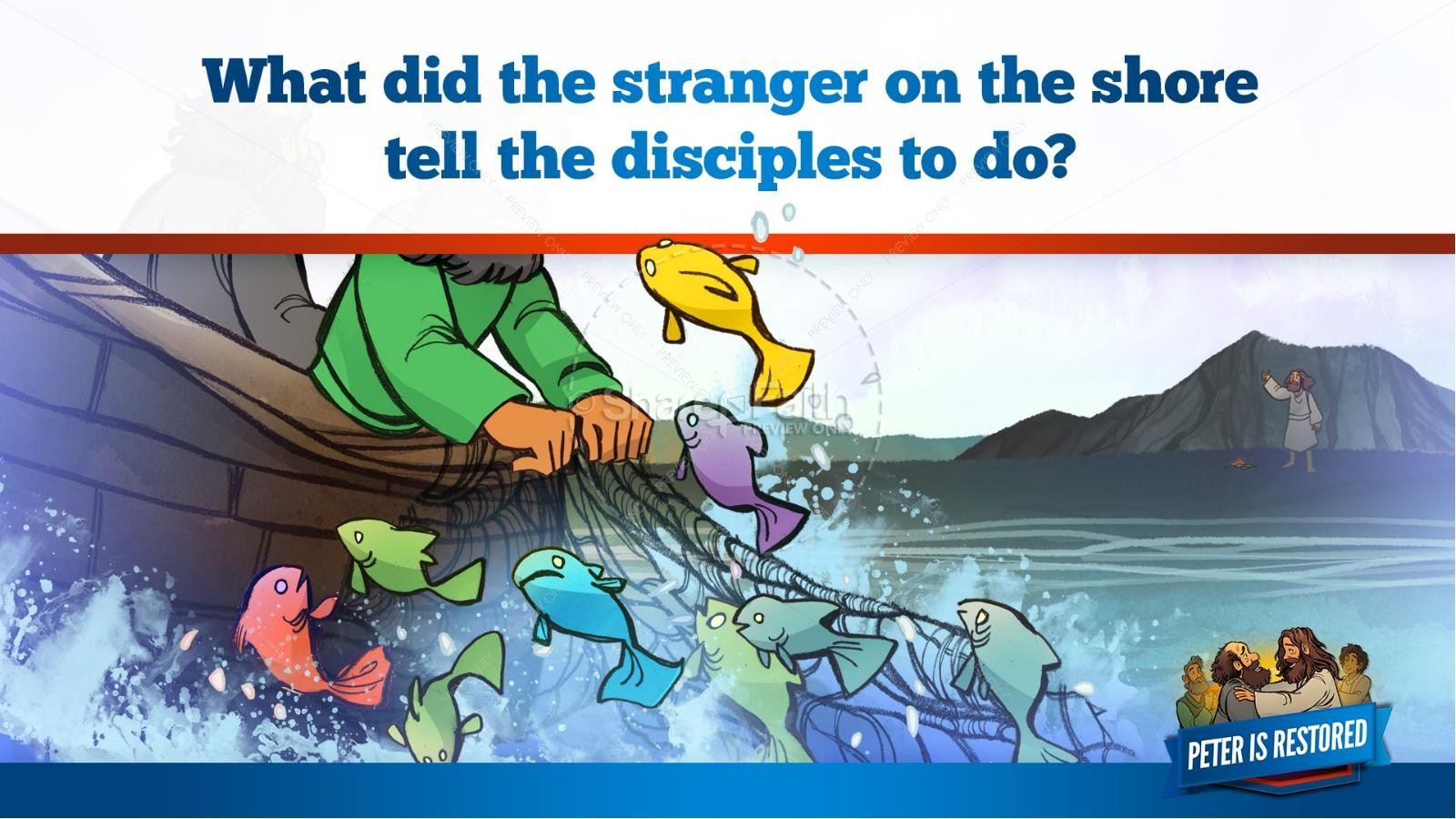 John 21 Peter Is Restored Kids Bible Lesson