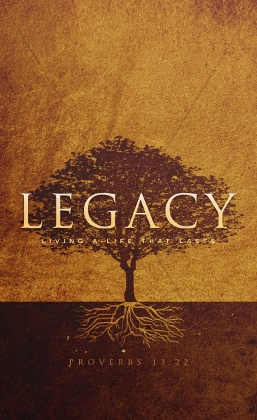Leaving A Godly Legacy Church Bulletin