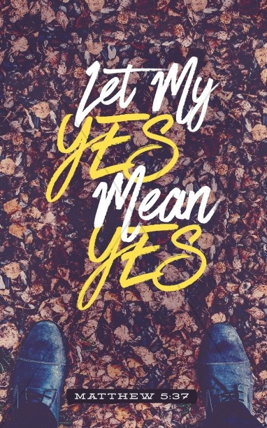 Let Your Yes Mean Yes Church Bulletin