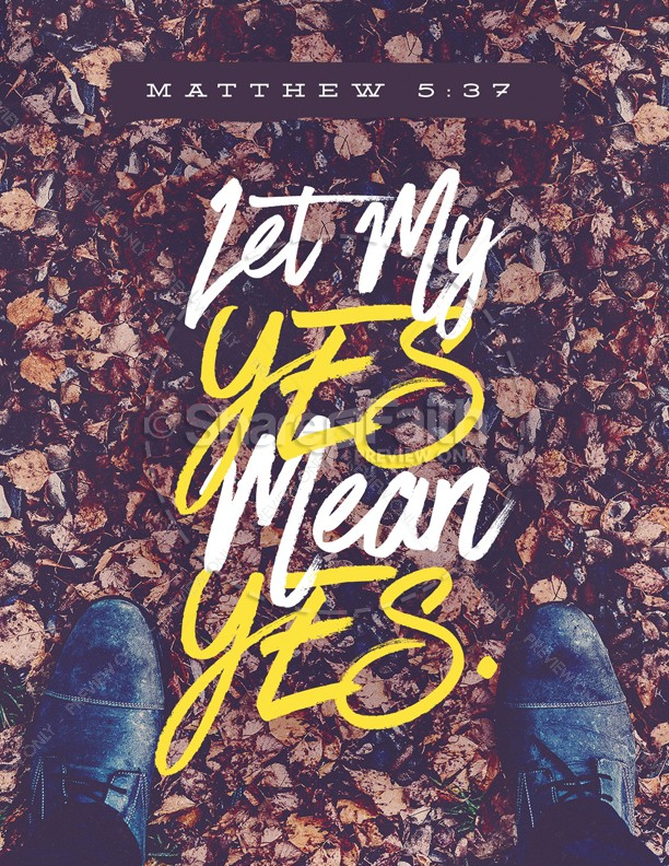 Let Your Yes Mean Yes Church Flyer