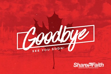 Canada Day Holiday Goodbye Video Loop