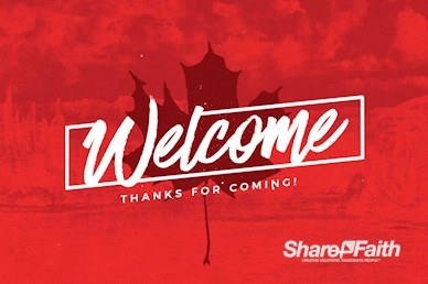 Canada Day Holiday Welcome Video Loop