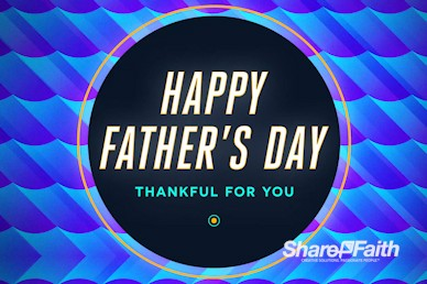 Father's Day Church Motion Graphic