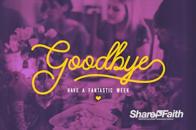 Family Values Goodbye Motion Graphic