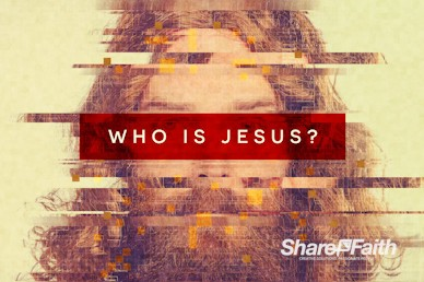 Who Is Jesus Sermon Bumper Video