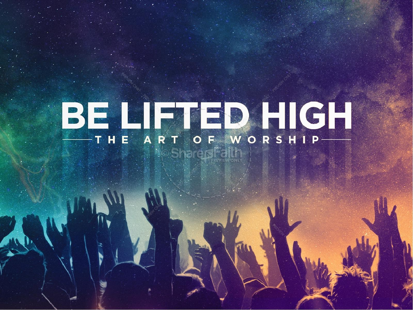 Be Lifted High Church PowerPoint