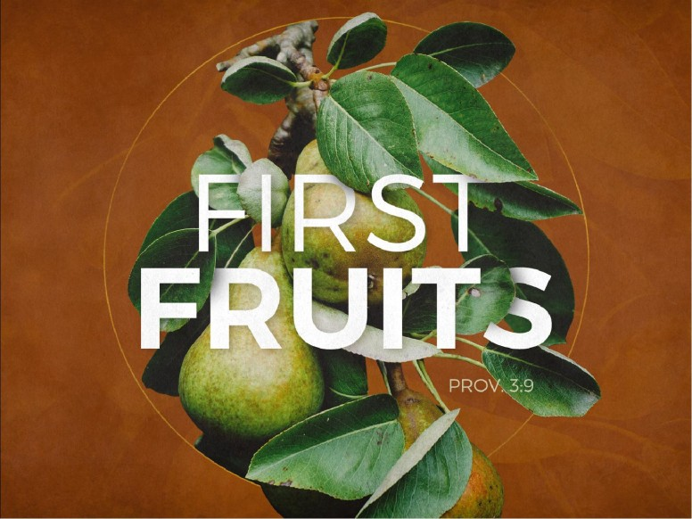 First Fruits Sermon PowerPoint