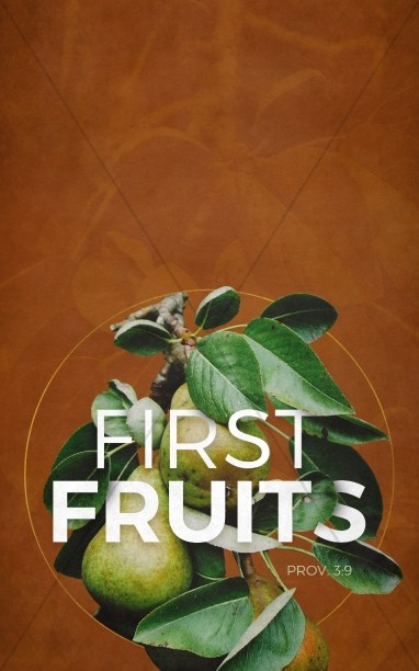 First Fruits Church Bulletin Template