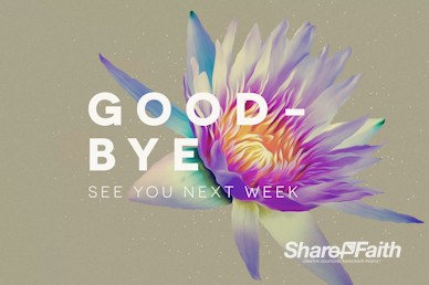 Generosity Sermon Series Goodbye Motion Graphic
