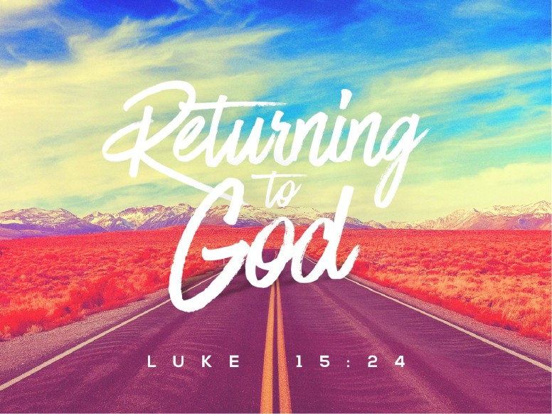 Returning To God Sermon Graphic