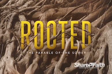 Rooted Parable Of The Sower Church Motion Graphic