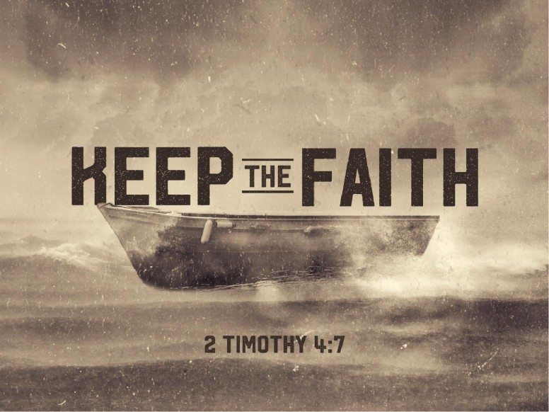 Keep the Faith Sermon PowerPoint